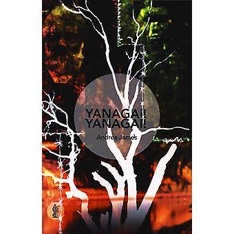 Yanagai! Yanagai! by Andrea James - 9781925005776 Book