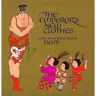 Emperors New Clothes by DEMI - 9780689830686 Book