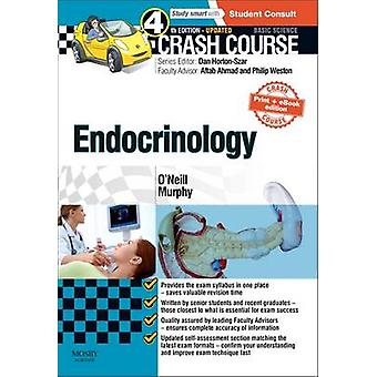 Crash Course Endocrinology (4th Revised edition) by Ronan O'Neill - R