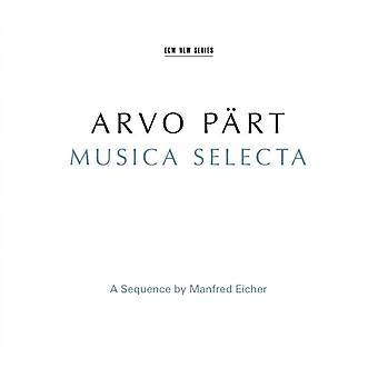 Arvo Part: Musica Selecta - A Sequence By Manfred Eicher [2 CD] by Arvo Part