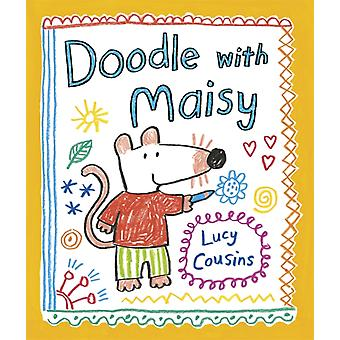 Doodle with Maisy (Paperback) by Cousins Lucy Cousins Lucy