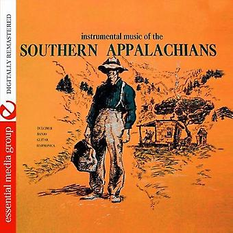 Instrumental Music of the Southern Appalachians - Instrumental Music of the Southern Appalachians [CD] USA import