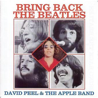 David Peel & Apple Band - bringe tilbage Beatles [CD] USA importen