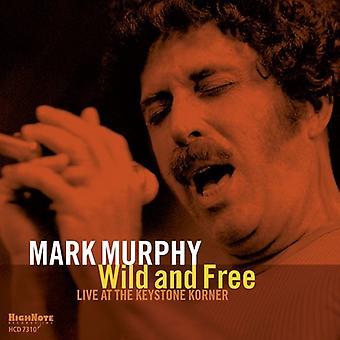 Mark Murphy - vilde og frie [CD] USA importerer