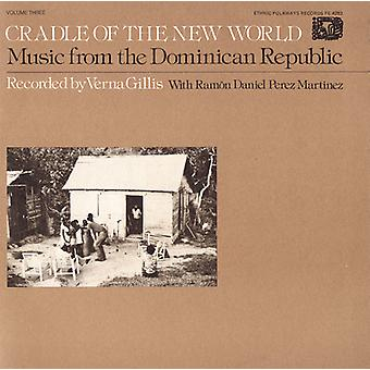 Music From the Dominican Republic - Music From the Dominican Republic: Vol. 3-Cradle of the New World [CD] USA import