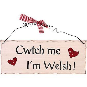 Something Different Cwtch Me I'm Welsh Hanging Sign