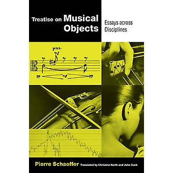 Treatise on Musical Objects - Essays Across Disciplines (California St