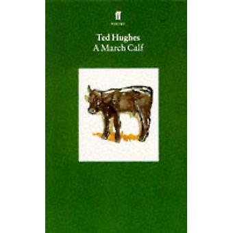 Samlet dyr dikt - en mars kalv - Volume 3 - (hoved) av Ted Hughe