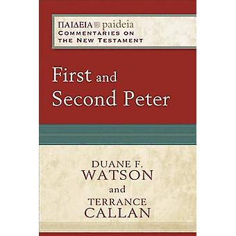 First and Second Peter - Paideia - Commentaries on the New Testament by