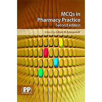 MCQs in Pharmacy Practice (2nd Revised edition) by Lilian M. Azzopard