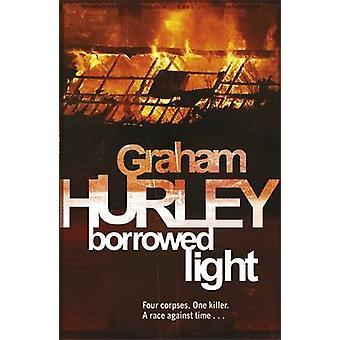 Geborgtem Licht von Graham Hurley - 9781409102359 Buch
