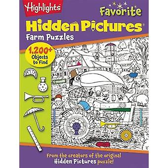Highlights Hidden Pictures Favorite Farm Puzzles by Highlights for Ch