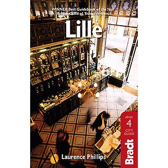 Lille (4th Revised edition) by Laurence Phillips - 9781841629117 Book