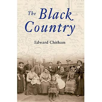 The Black Country by Edward Chitham - 9781848684522 Book