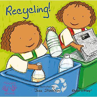 Recycling! by Jess Stockham - 9781846434150 Book