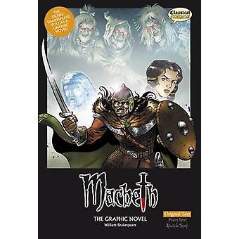 Macbeth the Graphic Novel - Original Text (British English ed) by Will