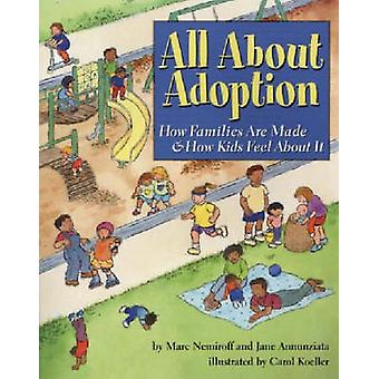 All About Adoption - How Families are Made and How Kids Feel About it