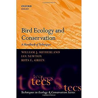Écologie et Conservation des oiseaux: un manuel de Techniques (Techniques en écologie & Conservation)