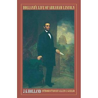 Vie d'Abraham Lincoln de la Hollande