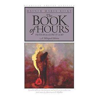 Boken timer: bønner til en ydmyk Gud (europeiske poesi klassisk)