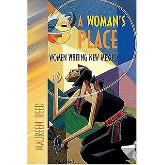 A Woman's Place: Women Writing New Mexico