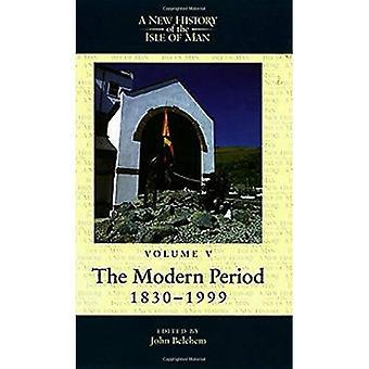 Nouvelle histoire de l'île de Man la période moderne, 1830-1999