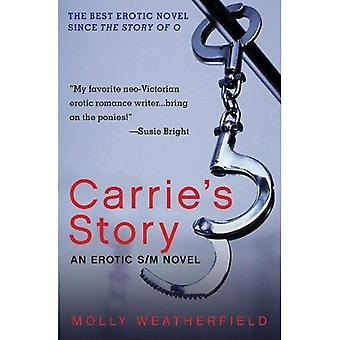 Carrie's Story: An Erotic S/M Novel
