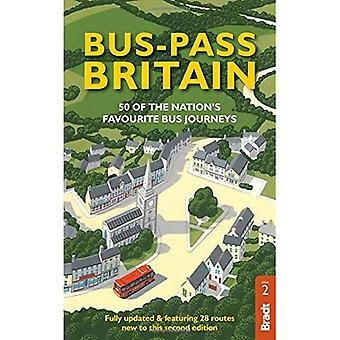 Bus Pass Britain: 50 of the Nation's Favourite Bus Journeys (Bradt Travel Guides (Bradt on Britain))