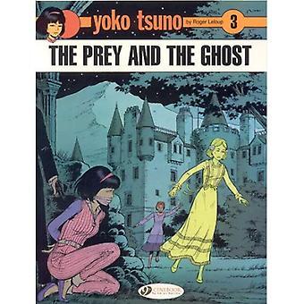 Yoko Tsuno Vol.3: The Prey and the Ghost (Yoko Tsuno)