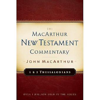 Thessaloniciens première & deuxième - commentaire du nouveau Testament (MacArthur commentaire du nouveau Testament)