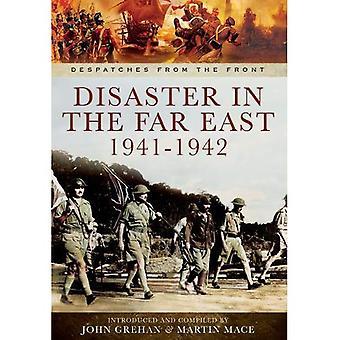 Katastrophe in Fernost 1941-1942 (Depeschen von vorne)