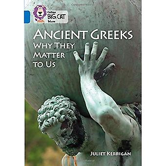 Ancient Greeks and Why They Matter to Us: Band 16/Sapphire (Collins Big Cat) (Collins Big Cat)