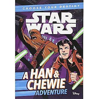 Star Wars: Choose Your Destiny: A Han & Chewie Adventure (Star Wars Choose� Your Destiny)