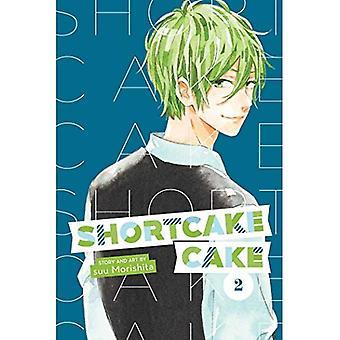 Shortcake Cake, Vol. 2 (Shortcake Cake)