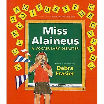 Miss Alaineus: Um desastre de vocabulário