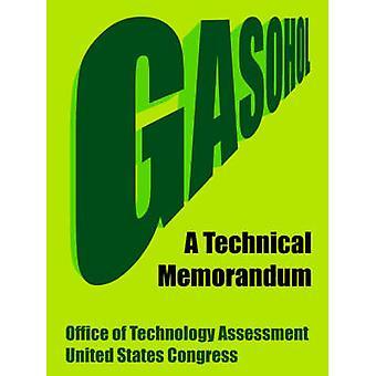 Gasohol A tekniska promemoria av kontoret av teknologiutvärdering