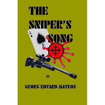 The Snipers Song by Mateos & Georg Edvard