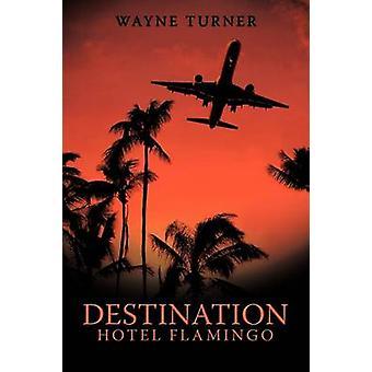 Destination Hotel Flamingo by Turner & Wayne