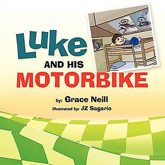 LUKE AND HIS MOTORBIKE by Neill & Grace