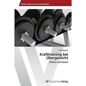 Krafttraining Bei Ubergewicht av Wagner Timo