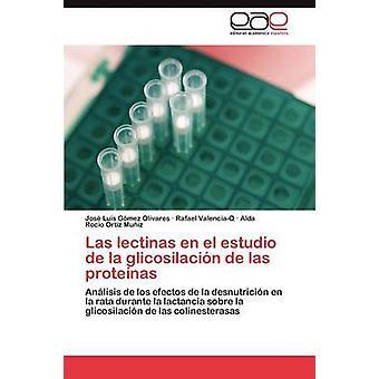 Las Lectinas sv El Estudio de La Glicosilacion de Las Proteinas av Gomez Olivares Jose Luis