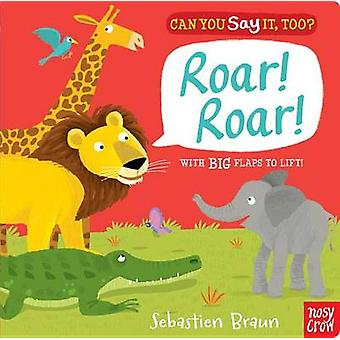 Roar! Roar! by Sebastien Braun - 9780763673970 Book