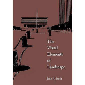 Visual Elements of Landscape by John A. Jakle - 9780870235672 Book