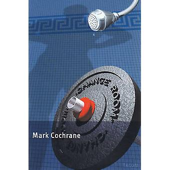 Change Room by Mark Cochrane - 9780889224322 Book
