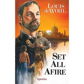 Set All Afire (2nd) by Louis De Wohl - 9780898703511 Book