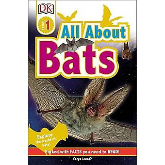 All about Bats by Caryn Jenner - 9781465457462 Book