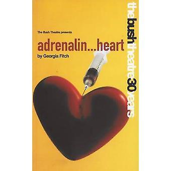 Adrenalin Heart by Georgia Fitch - 9781840023275 Book