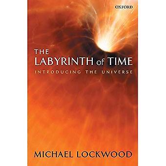 Aika labyrintti: Esittelyssä maailmankaikkeuden
