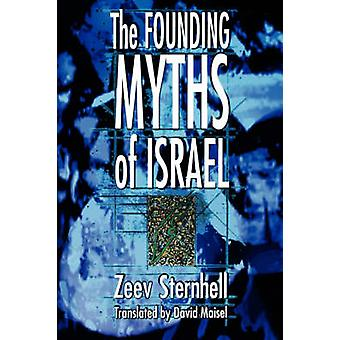 The Founding Myths of Israel - Nationalism - Socialism and the Making