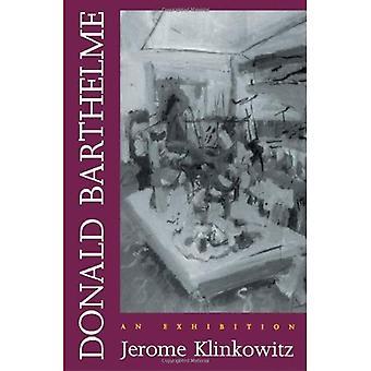 Donald Barthelme: An Exhibition